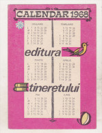 Romanian Small Calendar - 1968 - Editura Tineretului - Calendriers