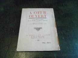A COEUR OUVERT VUE PANORAMIQUE DE LA SOCIETE MONDAINE ACTUELLE A CLERMONT FERRAND 1929 - Boeken, Tijdschriften, Stripverhalen