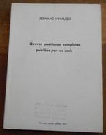 Œuvres Poétiques Complètes Publiées Par Ses Amis - Poésie
