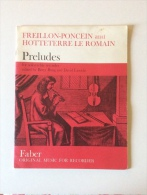 Freillon-Poncein And Hotteterre Le Romain : Preludes For Solo Treble Recorder - Music & Instruments