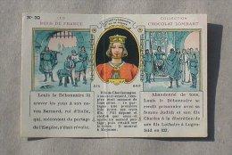 CHROMO CHOCOLAT LOMBART LES ROIS DE FRANCE N° 32 LOUIS I LE DEBONNAIRE - Lombart