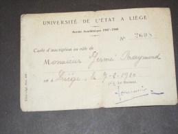Universitecde L Etat A Liege - Carte D Inscription Germe Raymond 7/3/1920 - Documents Historiques