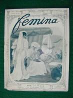 Revue FEMINA N°156 Du 15 7 1907 MODE MOLIER AUTOMOBILE POESIES TZAR De RUSSIE ETCHEVERRY PREVOST FOLEY HENRIOT (liste) - Livres, BD, Revues