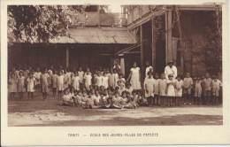 TAHITI - Ecole De Jeunes Filles De Papéété - Tahiti