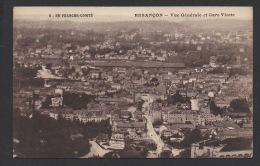 DF / 25 DOUBS / BESANÇON / VUE GENERALE ET GARE VIOTTE / CIRCULÉE EN 1917 - Besancon