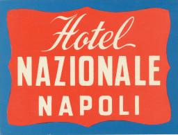 NAPOLI - NAZIONALE  HOTEL - Old HOTEL LUGGAGE LABEL ETIQUETTE ETICHETTA BAGAGE - Etiketten Van Hotels