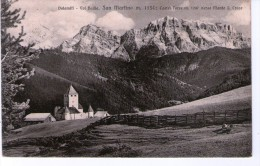 Dolomiti - Val Badia  San Martino M.1134 : Castel Torre M.1247 Verso Monte S.Croce - Bolzano