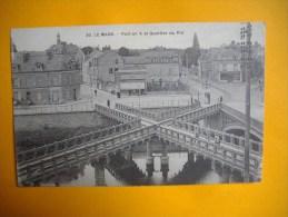 Cpa  LE MANS  -  72  -  Pont En X Et Quartier Du Pré  -  Sarthe - Le Mans