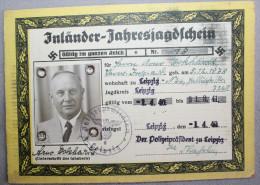 Jagdschein Inländer -1940 Leipzig, Gültig Für Das Gesamte Reich - Historische Dokumente
