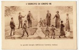 L´ESERCITO DI CRISTO RE - LA GRANDE FAMIGLIA DELL'AZIONE CATTOLICA - Vedi Retro - Formato Piccolo - Cristianesimo