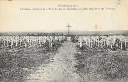 Guerre 1914-1918 - Cimetière Militaire De Drouville Où Reposent Les Héros Des 11e Et 39e Division - Oorlogsbegraafplaatsen