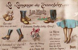 LE LANGAGE DES TRANCHEES  Corvée, Godasses, .. Rêve Du Poilu.... - Humoristiques