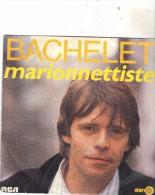 45T PIERRE BACHELET - Autres - Musique Française