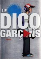 1 LIVRE : LE DICO DES GARCONS EDITIONS FLEURUS UN GUIDE DU SEDUCTEUR DU DRAGUEUR DU LOVER DU GLANDEUR ? DES INFOS PRATIQ - Bücher, Zeitschriften, Comics