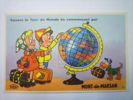 """MONT-de-MARSAN  (Landes)  :  Carte à  SYSTEME  """" Faisons Le Tour Du Monde En Commençant Par ...MONT-de-MARSAN """" - Mont De Marsan"""