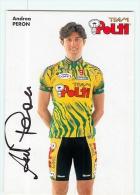 Andrea PERON , Autographe Manuscrit, Dédicace. 2 Scans. Polti - Cyclisme