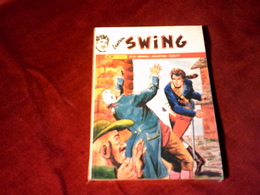 Mon Journal °°°    Captain Swing Mensuel N 52 Juillet 1998 - Captain Swing