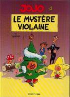 JOJO - 4 - Le Mystère Violaine » - Réf. BDM 4 - 1991 C - Jojo