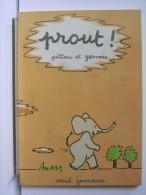 PROUT - PITTAU ET GERVAIS - ILLUSTRATION ELEPHANT - Bandes Dessinées