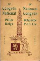 (CHARLEROI) « 25e Congrès National De La Police Belge - 1952» - Ed. J. Delens, Bxl - Police & Gendarmerie