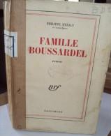 Famille Boussardel Par Philippe HERIAT, 1944 Grand Prix Du Roman Académie Française 1947 - Livres, BD, Revues