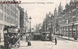 UNDERGROUND TRAMWAY LONDON METRO LONDRE ENGLAND - London