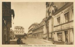 59 - VALENCIENNES - Place Saint-Nicolas Et Rue Ferrand - Valenciennes