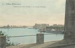 L´OISE PITTORESQUE Couleur N°3 -CONFLANS FIN D´OISE -le Barrage D'Andresy - Conflans Saint Honorine