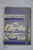 Old Touristic Arabian - English Pocket Diccionary - How To Speak English In 4 Days, Without A Teacher...! - Folletos Turísticos