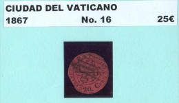 Vaticane. 1867. YT 16. - ...-1929 Préphilatélie