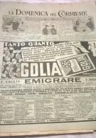 DOMENICA DEL CORRIERE N.18 4/5/47 NUOVO SPORT CHE UNISCE PATTINAGGIO,CORSA,LOTTA/ITALIA-SVIZZERRA 5-2/TANGANICA TRAGEDIA - Non Classés