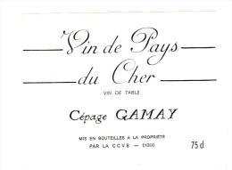 Etiquette De Vin: Vin De Pays Du Cher, Cepage Gamay (15-1280) - Etiketten