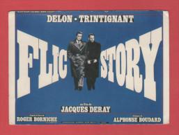 00/4 FLIC STORY A DELON J L TRINTIGNANT REALISATEUR J DERAY AFFICHE DE LANDI    // Dest: A M AUVRAY - Artiesten