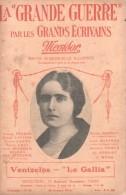 La Grande Guerre Par Les Grands écrivains - Messidor - Venizelos - Le Gallia. - Libri, Riviste, Fumetti