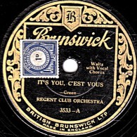 78 Tr - 25 Cm - Brunswick 3533 - état M -  REGENT CLUB ORCHESTRA - IT' YOU, C'EST VOPUS - UNDERNEATH THE STARS WITH YOU - 78 G - Dischi Per Fonografi