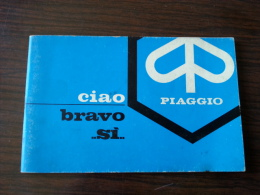 Piaggio 50 Ciao Bravo Si 1979 Manuale Uso Originale - Factory Owner's Manual - Manuel D'entretien - Motor Bikes