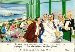 HUMOUR MARSEILLAIS  11 LES AMIS  VENEZ A LA MAISON SANGSUES BELLE-MERE   ILLUSTRATEUR FERNAND BOURGEOIS  EDIT. MIREILLE - Humor