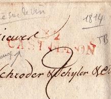 Lettre Avec Correspondance Bordeaux Gironde Marque Postale Castillon Vin Wine Schroder Schyler Négociants 1814 - 1801-1848: Voorlopers XIX