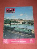 1958   LA VIE DU RAIL N° 656  /    LYON     / METIER CHEMINOT / TRAIN / CHEMINS DE FER / - Trains