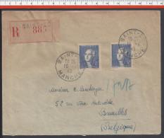 FR - 1943 - MANCHE -  LETTRE RECOMMANDE DE SAINT-LO  A DESTINATION DE BRUXELLES - - 1921-1960: Moderne