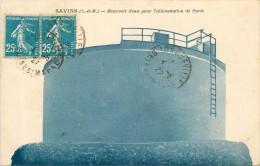 SAVINS  Réservoir D'eau Pour L'alimentation De PARIS - Autres Communes