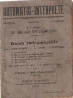 AUTOMATIC INTERPRETE GUIDE SOLDAT CAMPAGNE GUERRE 1914 1918 FRANCAIS ANGLAIS ALLEMAND