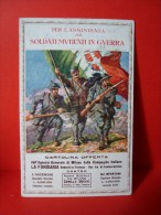Soldati Mutilati In Guerra, Cartolina Offerta , La Fondiatia, 1916, Comitato Lombardo Per I Soldati Mutilati, Milano - 1914-18