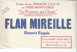 Buvard /Dessert/Flan Mireille/Radio Montecarlo/La Provence Qui Chante/MARSEILLE/Vers 1950    BUV193 - Cake & Candy