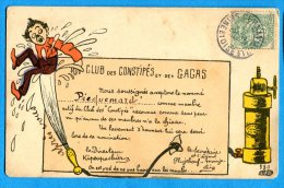 FR393, Club Des Constipés Et Des Gagas, 580,  Circulée 1907 - Humour