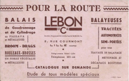 Buvard/ Travaux  Publics/Pour La Route/Balayeuses/LEBON Et Cie / LILLE/ Nord/Vers 1950        BUV201 - Blotters