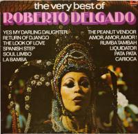 * LP *  THE VERY BEST OF ROBERTO DELGADO (Holland 1970 EX-!!!) - Instrumentaal