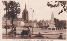 05- Chateauneuf Sur Loire- La Place, Le Monument Et Le Clocher- Guerre 1914-1918 - Autres Communes