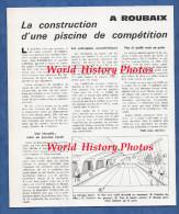 Article Technique D'un Magazine Du Batiment Des Années 1960 - ROUBAIX - Construction D'une Piscine De Compétition - Picardie - Nord-Pas-de-Calais