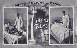 Santé - Thermalisme - Abano Terme - Sotto L'Azione Del Fango - Boue - Health